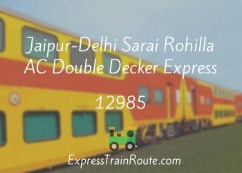12985-jaipur-delhi-sarai-rohilla-ac-double-decker-express.jpg